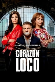 Corazón loco Online (2020) Completa en Español Latino