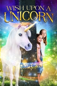 Wish Upon a Unicorn Online (2020) Completa en Español Latino