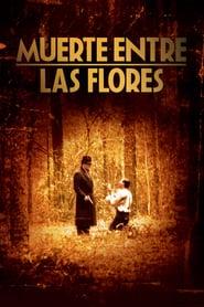 Muerte entre las flores Online (1990) Completa en Español Latino