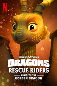 Dragones: Equipo de rescate: La búsqueda del Dragón Dorado