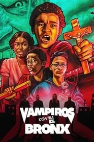 Vampiros contra el Bronx Online (2020) Completa en Español Latino