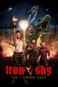 Iron Sky: The Coming Race Online (2019) Completa en Español Latino