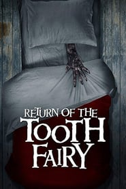 Return of the Tooth Fairy Online (2020) Completa en Español Latino