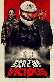 For the Sake of Vicious Online (2021) Completa en Español Latino